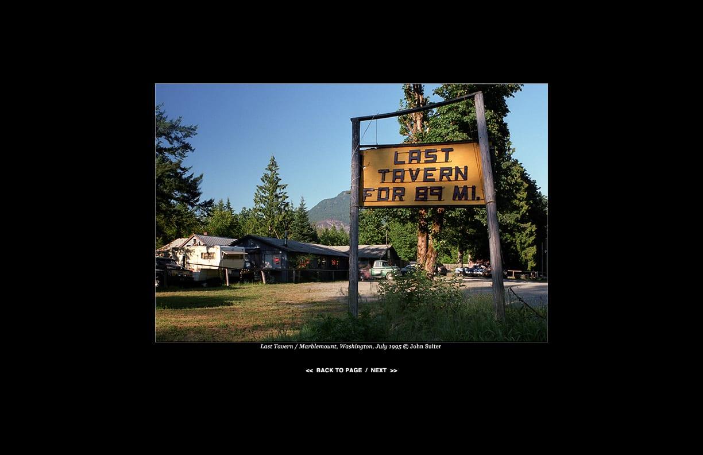 Last Tavern / Marblemount, Washington, July 1995 © John Suiter