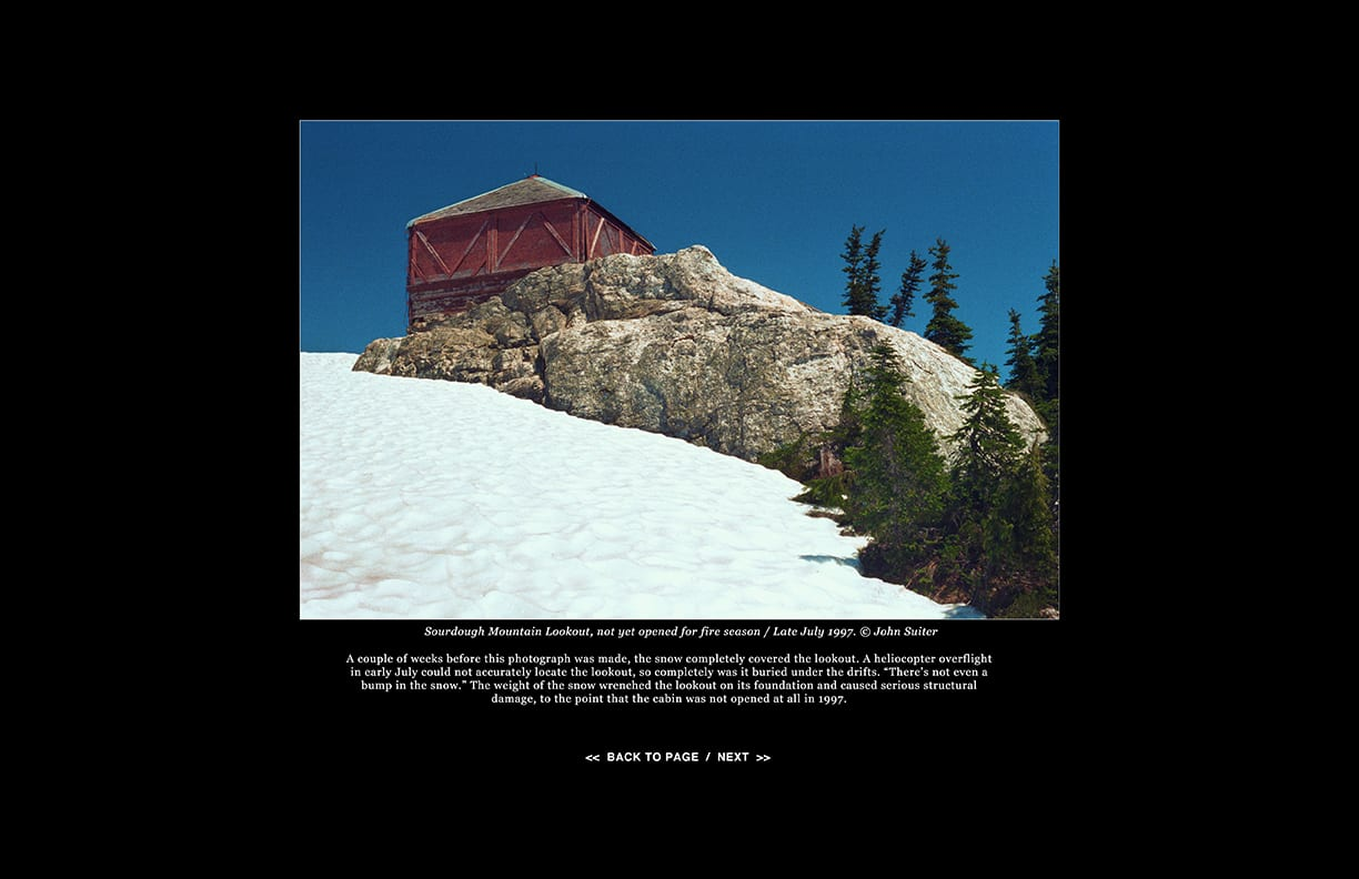 Sourdough Mountain Lookout, not yet opened for fire season / Late July 1997. © John Suiter